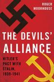 The Devils'' Alliance: Hitler''s Pact with Stalin, 1939-1941: Hitler''s Pact with Stalin, 1939-1941