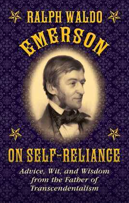 Ralph Waldo Emerson on Self-Reliance