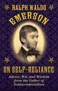 Ralph Waldo Emerson on Self-Reliance