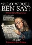 What Would Ben Say?: Poorer Richard''s America: Poorer Richard''s America