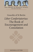 Goscelin of St Bertin: The Book of Encouragement and Consolation [Liber Confortatorius]