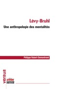 Lévy-Bruhl : une anthropologie des mentalités