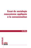 Essai de sociologie maussienne appliquée à la consommation