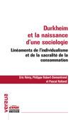 Durkheim et la naissance d'une sociologie