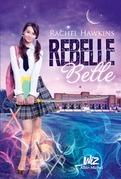 Rebelle belle
