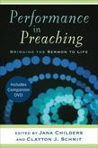 Performance in Preaching: Bringing the Sermon to Life