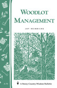 Woodlot Management: Storey's Country Wisdom Bulletin A-70
