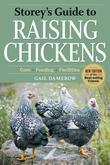 Storey's Guide to Raising Chickens: Care, Feeding, Facilities