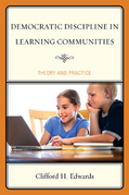 Democratic Discipline in Learning Communities