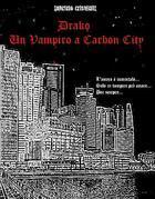 Drako - Un Vampiro a Carbon City