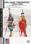 Der Lange Türkenkrieg (1593-1606) Vol. I