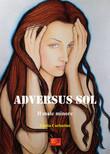 Adversus Sol - Il male minore
