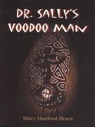Dr. Sally's Voodoo Man