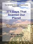 371 Days That Scarred Our Planet