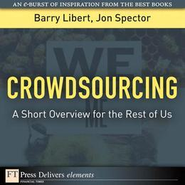 Crowdsourcing: A Short Overview for the Rest of Us