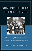Sorting Letters, Sorting Lives: Delivering Diversity in the United States Postal Service