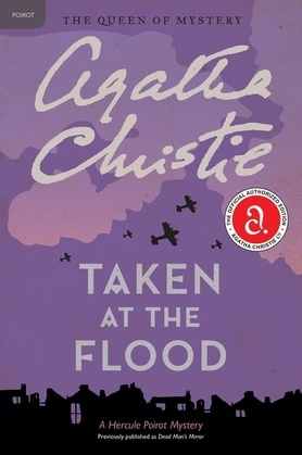 Taken at the Flood: Hercule Poirot Investigates