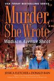 Murder, She Wrote: Madison Ave Shoot: Madison Ave Shoot