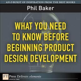 What You Need to Know Before Beginning Product Design Development