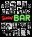 Terminal Bar: A Photographic Record of New York's Most Notorious Watering Hole