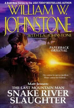 Matt Jensen: The Last Mountain Man Snake River Slaughter