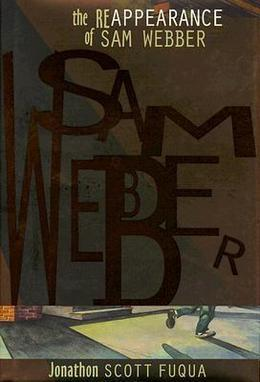 The Reappearance of Sam Webber