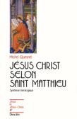 Jésus-Christ selon saint Matthieu