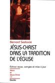 Jésus-Christ dans la tradition de l'Église
