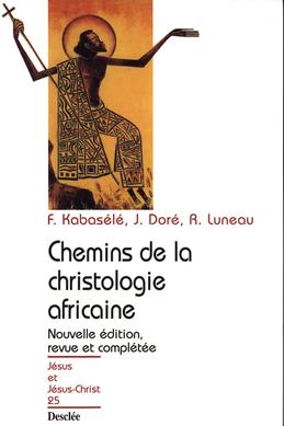 Chemins de la christologie africaine