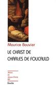 Le Christ de Charles de Foucauld