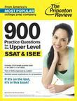 900 Practice Questions for the Upper Level SSAT & ISEE