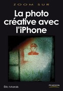 La photo créative avec l'iPhone