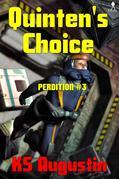 Quinten's Choice: Series: Perdition #3