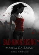 Bad Moon Rising - partie 5