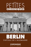 Petites Chroniques #15 : Berlin