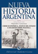 Crisis económica, avance del Estado e incertidumbre política 1930-1943