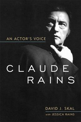 Claude Rains: An Actor's Voice