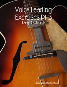Voice Leading Exercises Pt 3 - Drop2 Chords
