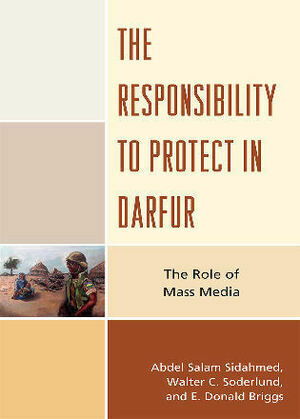 The Responsibility to Protect in Darfur: The Role of Mass Media