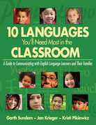 10 Languages You'll Need Most in the Classroom: A Guide to Communicating with English Language Learners and Their Families