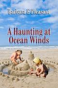 A Haunting at Ocean Winds