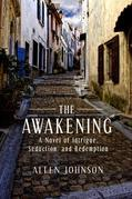 The Awakening: A Novel of Intrigue, Seduction, and Redemption