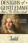 Designs of a Gentleman: The Darker Years