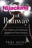 Hijacking the Runway: How Celebrities Are Stealing the Spotlight from Fashion Designers