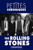 Petites Chroniques #16 : The Rolling Stones