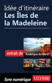 Idée d'itinéraire - Les Îles de la Madeleine