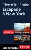 Idée d'itinéraire - Escapade à New York