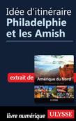 Idée d'itinéraire - Philadelphie et les Amish