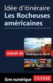 Idée d'itinéraire - Les Rocheuses américaines