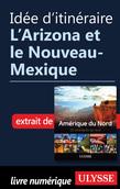 Idée d'itinéraire - L'Arizona et le Nouveau-Mexique
